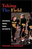 Taking the Field 1st Edition
