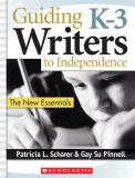 Guiding K-3 Writers to Independence