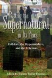 Putting the Supernatural in Its Place