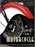 The Spirit of the Motorcycle 9780896584501
