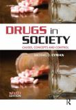 Drugs in Society 6th Edition