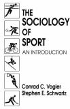 The Sociology of Sport 9780138184513