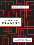 The Power of Framing 9780470494523
