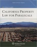 California Property Law for Paralegals 9780735584525