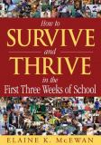 How to Survive and Thrive in the First Three Weeks of School 9781412904537