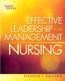 Effective Leadership and Management in Nursing 8th Edition
