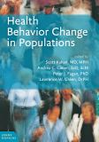 Health Behavior Change in Populations 1st Edition