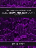 The Principles and Practice of Electron Microscopy 9780521434560