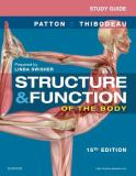 Study Guide for Structure and Function of the Body 15th Edition