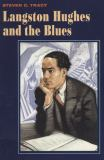 Langston Hughes and the Blues 9780252014574