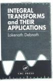 Integral Transforms and Their Applications 9780849394584