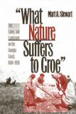 What Nature Suffers to Groe 9780820324593
