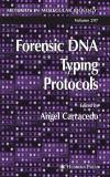 Forensic DNA Typing Protocols 9781617374623