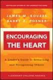 Encouraging the Heart 1st Edition