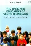 The Care and Education of Young Bilinguals 9781853594656