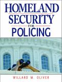Homeland Security for Policing 1st Edition