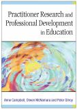 Practitioner Research and Professional Development in Education 9780761974673