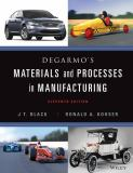 Materials and Processes in Manufacturing 11th Edition