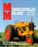 Minneapolis-Moline Tractors, 1870 to 1969 9780879384685