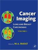 Lung and Breast Carcinomas 9780123704689
