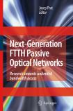 Next-Generation FTTH Passive Optical Networks 9781402084690