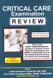 Critical Care Examination Review 3rd Edition