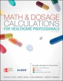 Math and Dosage Calculations for Healthcare Professionals 4th Edition