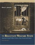 The Reluctant Welfare State 9780534574697