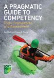A Pragmatic Guide to Competency 9781906124700