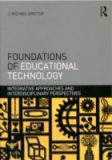 Foundations of Educational Technology 9780415874717