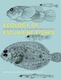Ecology of Estuarine Fishes 9780801894718