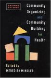 Community Organizing and Community Building for Health 9780813534732