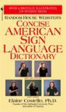Random House Webster's Concise American Sign Language Dictionary 1st Edition