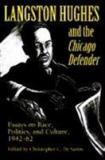 Langston Hughes and the Chicago Defender 9780252064746