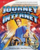 Journey to the Center of the Internet 9781928994756
