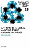 Approaches to Design and Synthesis of Antiparasitic Drugs 9780444894762