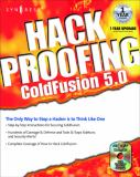 Hack Proofing ColdFusion 9781928994770