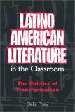 Latino American Literature in the Classroom 9780813024776