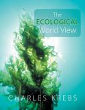 The Ecological World View 9780520254794