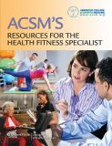 ACSM's Resources for the Health Fitness Specialist 1st Edition
