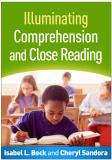 Illuminating Comprehension and Close Reading 1st Edition
