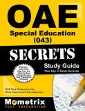 Oae Special Education (043) Secrets Study Guide