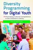 Diversity Programming for Digital Youth