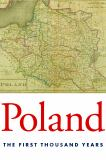 Poland - The First Thousand Years