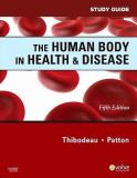 Study Guide for the Human Body in Health and Disease 5th Edition