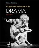 The Bedford Introduction to Drama 6th Edition