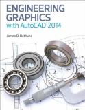Engineering Graphics with AutoCAD 2014 1st Edition