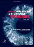 Effective Interviewing and Interrogation Techniques 9780123694904