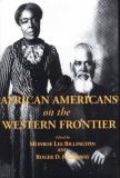 African Americans on the Western Frontier 9780870814914