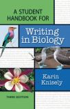 A Student Handbook for Writing in Biology 3rd Edition